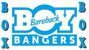 Bareback BoyBangers Box