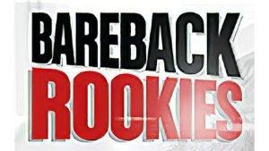 Bareback Rookiers