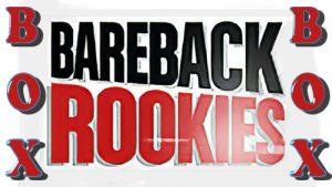 Bareback Rookiers Box