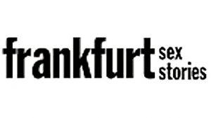 Frankfurt Sex Stories