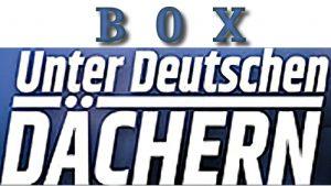 Unter Deutschen Dachern Box